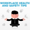 Workplace Health and Safety Tips